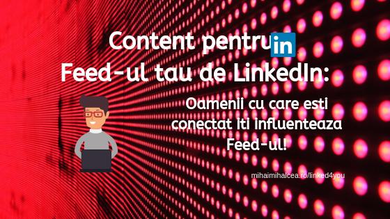 Ce gasesti in Feed-ul tau de Linkedln